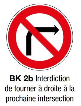 """Panneau BK 2b """"Interdiction tourner à droite"""""""